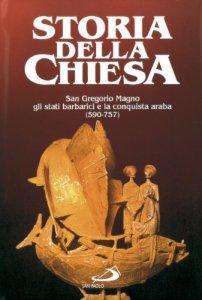 Copertina di 'San Gregorio Magno, gli stati barbarici e la conquista araba (590 -737) [vol_5]'