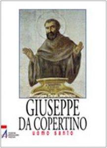 Copertina di 'Giuseppe da Copertino. Uomo santo'