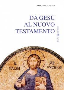 Copertina di 'Da Gesù al Nuovo Testamento'