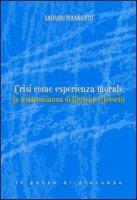 Crisi come esperienza morale - Pernigotto Giovanni