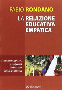 Copertina di 'La relazione educativa empatica'