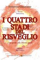 I quattro stadi del risveglio - Francesco Giacovazzo