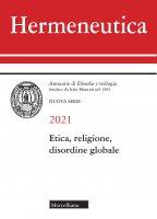 Hermeneutica. 2021: Etica, religione, disordine globale