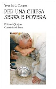 Copertina di 'Per una Chiesa serva e povera'