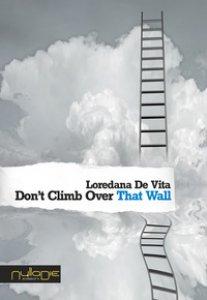 Copertina di 'Don't climb over that wall'