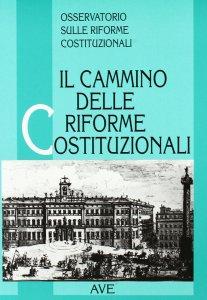 Copertina di 'Il cammino delle riforme costituzionali'