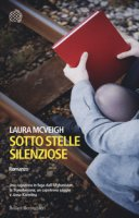 Sotto stelle silenziose - McVeigh Laura