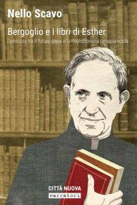 Copertina di 'Bergoglio e i libri di Esther'