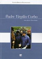 Padre Virgilio Corbo. Una vita in Terra Santa
