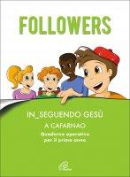 Followers. In_seguendo Gesù a Cafarnao