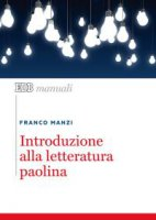 Introduzione  alla  letteratura  paolina - Franco Manzi