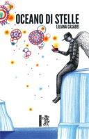 Oceano di stelle - Casadei Liliana