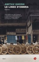 Le linee d'ombra - Ghosh Amitav