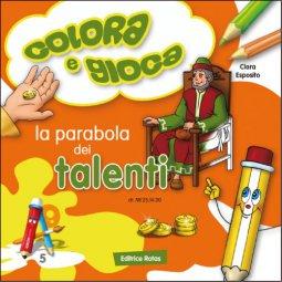 Copertina di 'La parabola dei talenti. Colora e gioca'