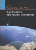 Il Mediterraneo nelle relazioni internazionali