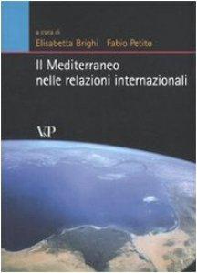 Copertina di 'Il Mediterraneo nelle relazioni internazionali'