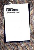 Dono condiviso. Omelia per la Missa Chrismalis (Il) - Dionigi Tettamanzi