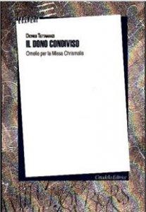 Copertina di 'Dono condiviso. Omelia per la Missa Chrismalis (Il)'