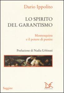 Copertina di 'Lo spirito del garantismo. Montesquieu e il potere di punire'