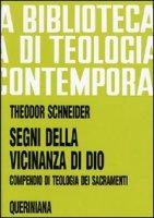 Segni della vicinanza di Dio - Schneider Theodor
