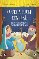 Cuore a cuore con Gesù - Francesco Liera