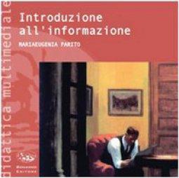 Copertina di 'Introduzione all'informazione. Con CD-ROM'