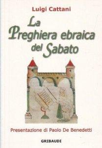 Copertina di 'La preghiera ebraica del sabato'