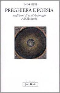 Copertina di 'Preghiera e poesia negli inni di Sant'Ambrogio e di Manzoni'
