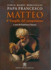 Copertina di 'Matteo, il Vangelo del compimento.'
