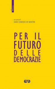 Copertina di 'Per il futuro delle democrazie'