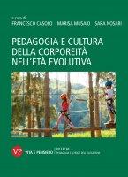 Pedagogia e cultura della corporeità nell'età evolutiva