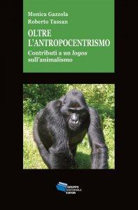 Copertina di 'Oltre l'antropocentrismo'