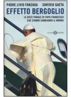 Effetto Bergoglio - Fanzaga Livio, Gaeta Saverio