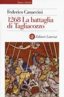 1268. La battaglia di Tagliacozzo - Canaccini Federico