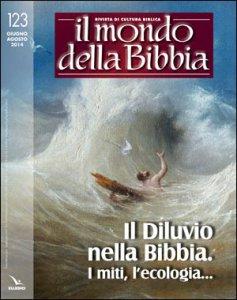 Copertina di 'Il Diluvio nella Bibbia. I miti, l'ecologia...'