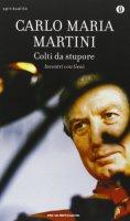 Colti da stupore - Carlo M. Martini