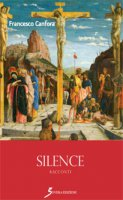 Silence - Francesco Canfora