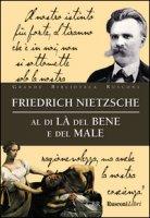 Al di là del bene e del male - Nietzsche Friedrich
