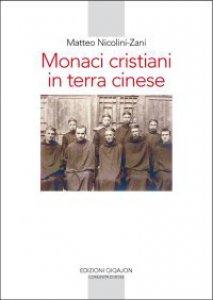 Copertina di 'Monaci cristiani in terra cinese'