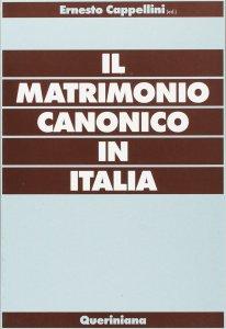 Copertina di 'Il matrimonio canonico in Italia'