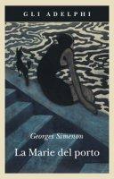 La Marie del porto - Simenon Georges