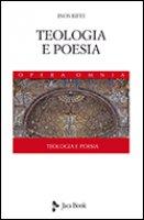 Teologia e poesia - Inos Biffi
