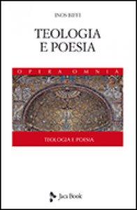 Copertina di 'Teologia e poesia'