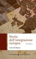 Storia dell'integrazione europea (nuova edizione) - Leonardo Rapone