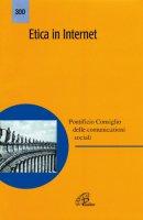 Etica in internet - Pont.Cons.Comunicazioni Sociali