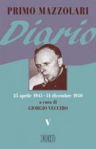 Copertina di 'Diario. V (25 aprile 1945 - 31 dicembre 1950)'