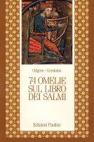 Settantaquattro omelie sul libro dei Salmi - Origene, Girolamo (san)