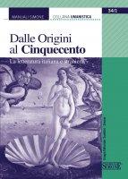Dalle Origini al Cinquecento - Redazioni Edizioni Simone