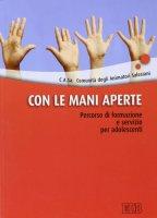 Con le mani aperte - C.A.Sa. - Comunità degli Animatori Salesiani