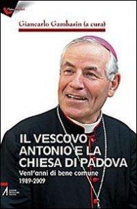 Copertina di 'Il vescovo Antonio e la chiesa di Padova'